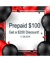 Prepaid $100 to get a $200 discount on 11.29.2019!